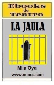 La Jaula por Mila Oya