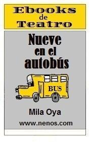 Nueve en el autobús por Mila Oya