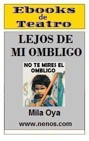 Lejos de mi ombligo por Mila Oya
