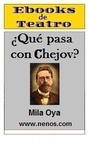 Qué pasa con Chejov por Mila Oya