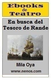 En busca del tesoro de Rande por Mila Oya