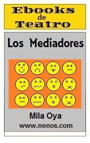 Los Mediadores por Mila Oya