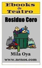 Residuo Cero por Mila Oya